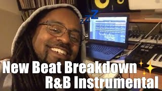 New Beat Breakdown R&B Instrumental 🎹