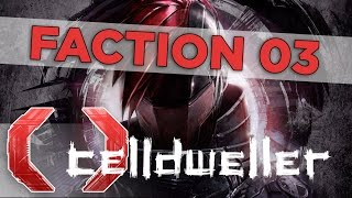 Celldweller - Time Is Lost (Faction 03)