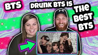 Drunk BTS Is The Best BTS REACTION