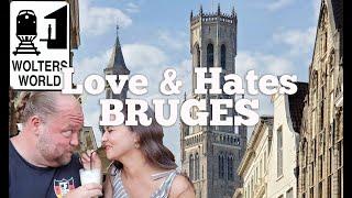 Bruges - 5 Love & Hates Of Visiting Brugge, Belgium
