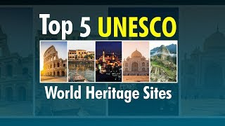 Top 5 World Heritage Sites to Visit | World Heritage Day | TajMahal | 5 Famous Places | World News