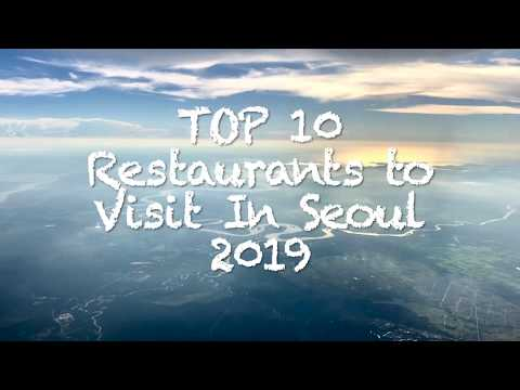 Top 10 Restaurants to Visit in Seoul 2019