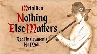 Nothing Else Matters - Folk / Medieval Style - Bardcore