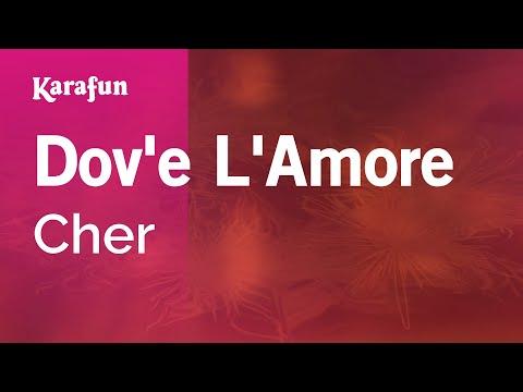 Karaoke Dov'e L'Amore - Cher *