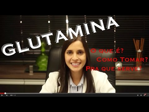 Suplementos - Glutamina! O que é? Como tomar? Para que serve?
