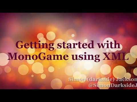 Getting Started with MonoGame using XML - video