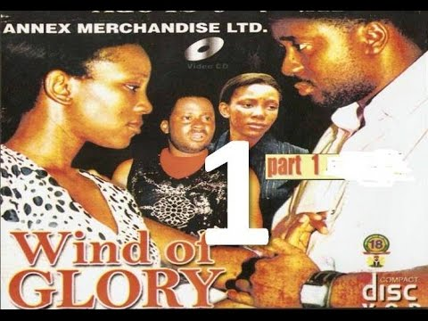Wind of Glory - Nigerian Nollywood Movie