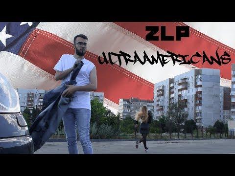 ZLP - ULTRAAMERICANS (Official video)