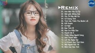 nhac-tre-hay-2020-lien-khuc-nhac-tre-remix-edm-tik-tok-remix-lk-nhac-tre-2020-hay-nhat-hien-nay