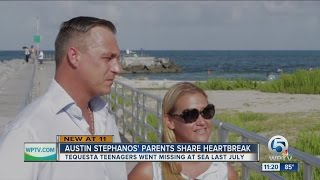 Nearly one year since two local teens lost at sea; parents of Austin Stephanos speak to WPTV