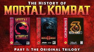 The History of Mortal Kombat Part I - The Original Trilogy.