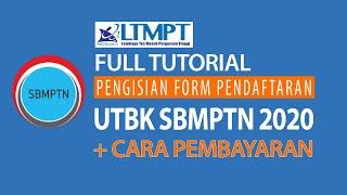 FULL TUTORIAL PENDAFTARAN UTBK SBMPTN 2019 + CARA PEMBAYARAN