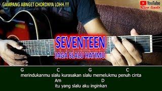 Seventeen - Jaga Slalu Hatimu (TUTORIAL CHORD MUDAH BUAT PEMULA)