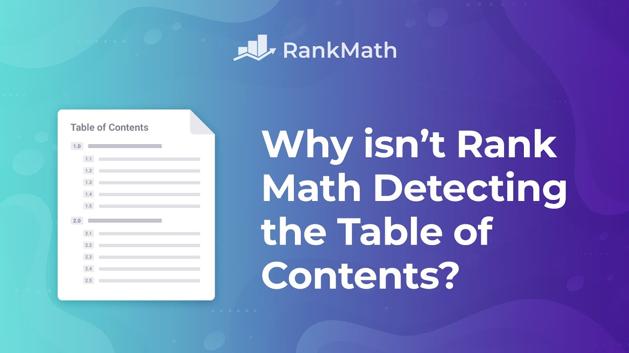 Why isn't Rank Math Detecting the Table of Contents? - Rank Math SEO