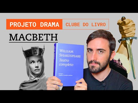 MACBETH, de William Shakespeare | Projeto Drama