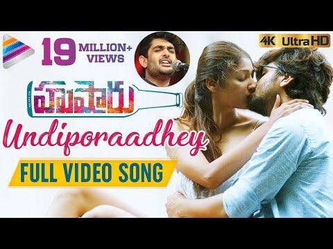 Undiporaadhey Full Video Song 4K