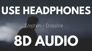 Gambar cover Stephen - Crossfire (8D AUDIO)