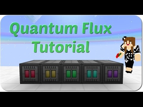 Quantum Flux Tutorial for Minecraft
