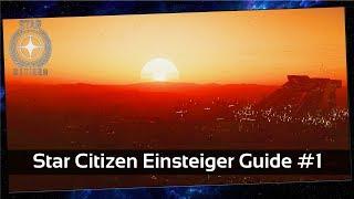 Star Citizen Einsteiger Guide #1 Account Erstellung/Einstellungen [Deutsch]