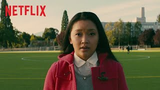 To All the Boys I've Loved Before Film Trailer