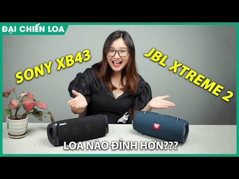 [Đại chiến loa] Sony SRS-XB43 vs JBL Xtreme 2| Loa nào hay hơn ???