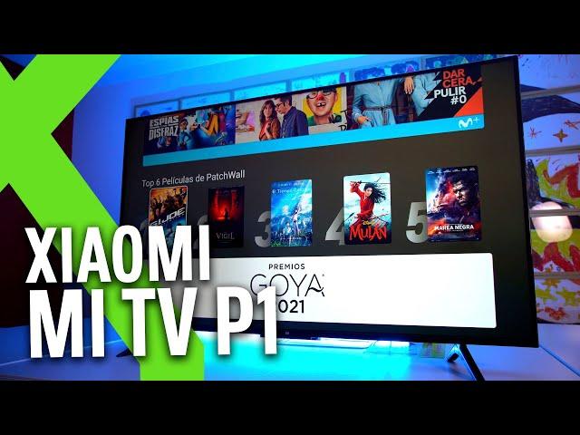 Xiaomi Mi TV P1, análisis: ESTRUJANDO las POSIBILIDADES de la GAMA MEDIA