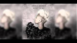 Emeli Sandé - Next To Me (Acoustic Edit)