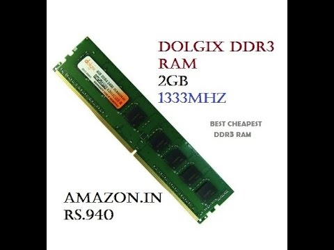how to install DDR3 RAM | dolgix ddr3 2gb ram unboxing | best cheapest DDR3 ram