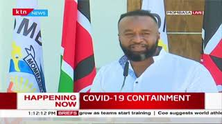 Governor Joho announces Mombasa county's plans to fight Covid-19