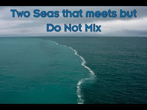 Miracle of the Quran - Two Oceans that Meet but do not Mix