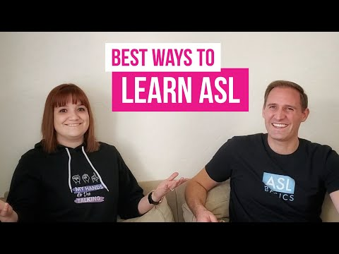 What is the best approach to learning ASL? | Tips on how to learn sign language as fast as possible