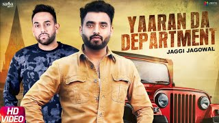 Yaaran Da Department - Jaggi Jagowal | Laddi Gill | Shubh Karman | New Punjabi Songs | Saga Music