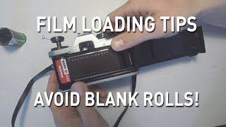 Beginner tips for loading film. Avoid blank rolls!