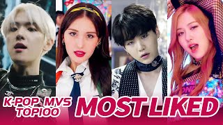 [TOP 100] MOST LIKED K-POP MV OF ALL TIME  • December 2019