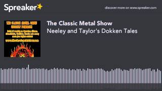 Neeley and Taylor's Dokken Tales