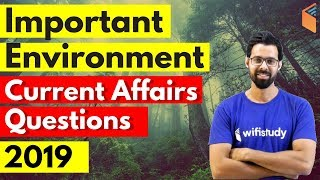 Important Environment Current Affairs Questions 2019 | For All Competitive Exams by Bhunesh Sir