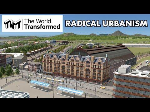 The World Transformed: Radical Urbanism Session