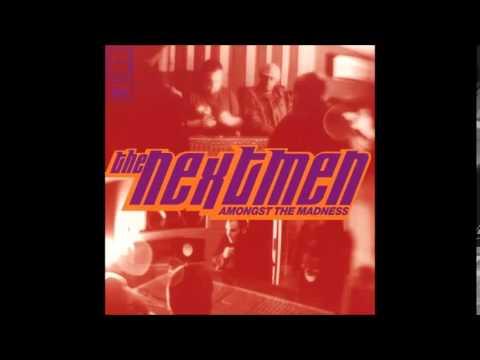 The Nextmen - Amongst The Madness (Full Album)