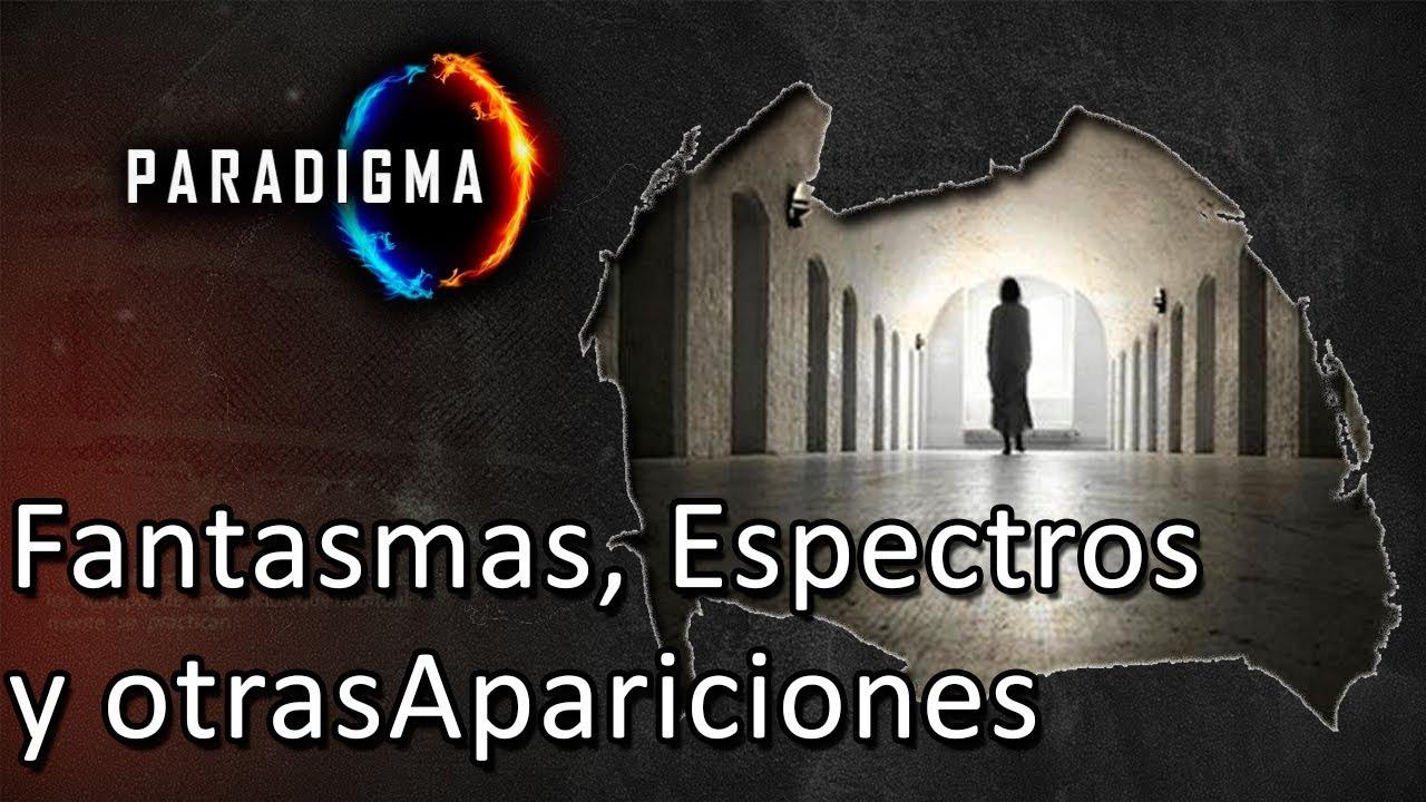 PROG 004 FANTASMAS, ESPECTROS Y OTRAS APARACIONES 1:08:54
