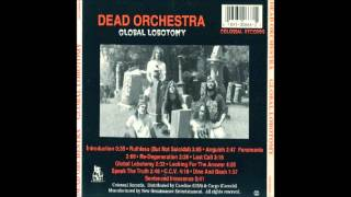 Dead Orchestra - Global Lobotomy (1992) Full Album