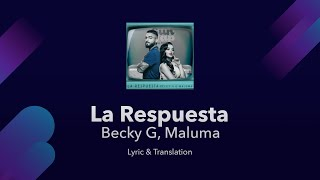 Becky G, Maluma - La Respuesta Lyrics English and Spanish - English Lyrics Translation