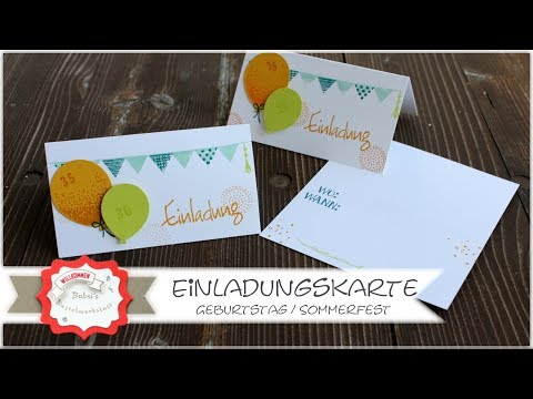 Einladungskarte schnell und einfach basteln - Geburtstag - mit Produkten von Stampin´Up! - Anleitung