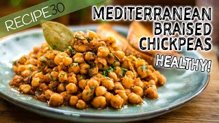 Braised Chickpeas Healthy Mediterranean Style