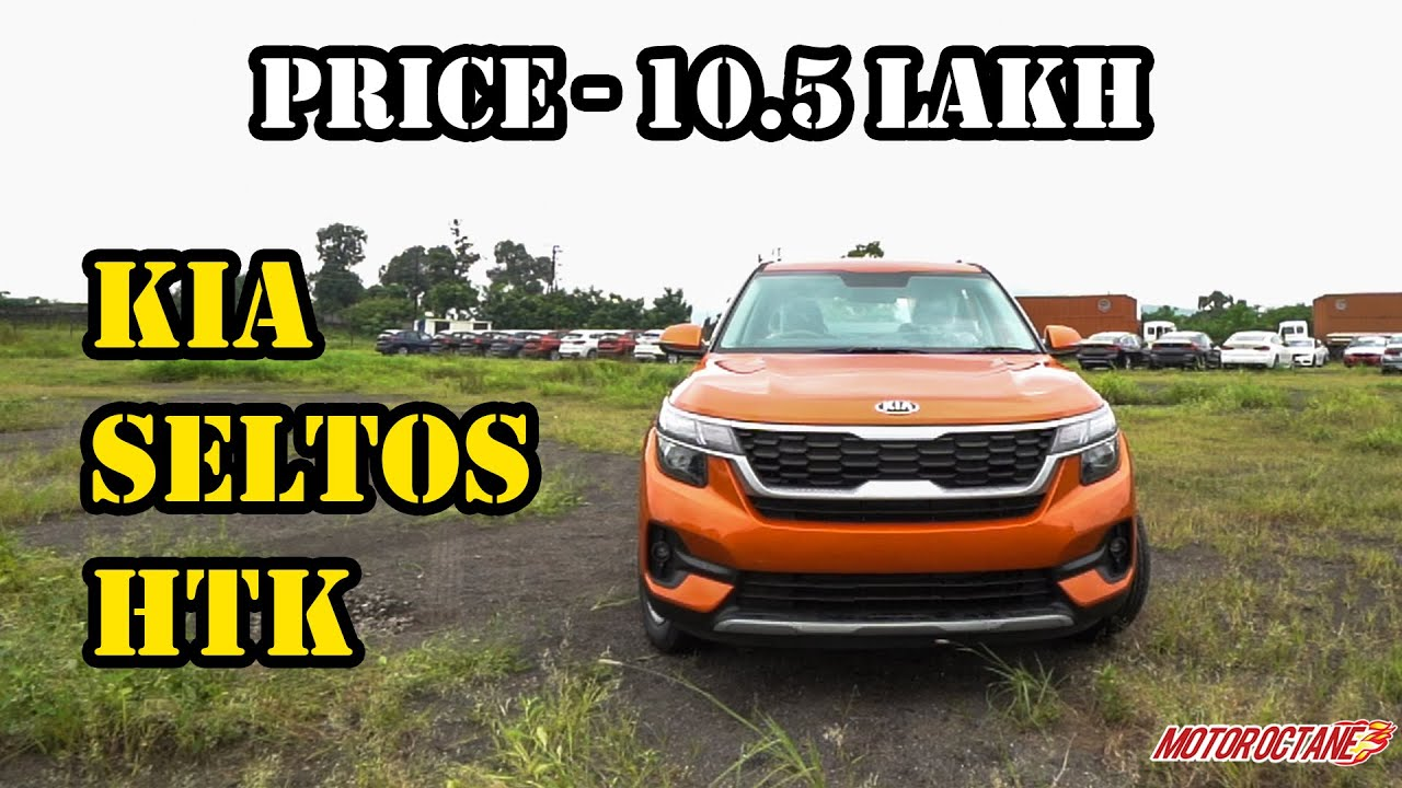 Motoroctane Youtube Video - New Kia Seltos HTK - Price, Review, Mileage, Features | Hindi