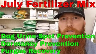How to Fertilize in Hot weather.  Dog urine spot prevention, fungus recovery, general fertilizer