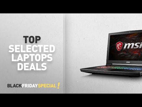 Top Black Friday Laptops Update: MSI GT73VR 17.3