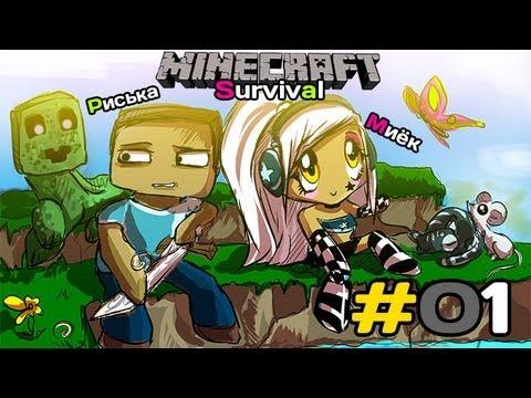 [MineCraft] Survival: Мия (Миёк) и Рисси и их первый день выживания