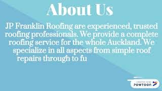 JP Franklin Roofing Well Known Company for Roof Insulation Auckland