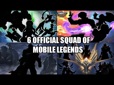 6 OFFICIAL SQUAD OF MOBILE LEGENDS • MOBILE LEGENDS NEW SQUAD • MOBILE LEGENDS