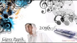 Gipsy Popik 2016 (Mamo mamo mri dajori)